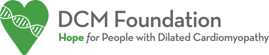 DCM Foundation: Hope for People with Dilated Cardiomyopathy